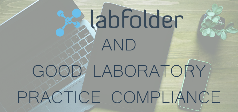 labfolder and good laboratory practice compliance