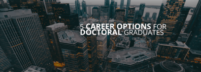 Career Options for Doctoral Graduates