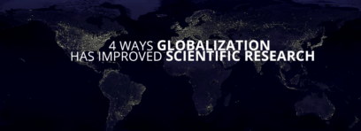 4 ways Globalization is Improving Science
